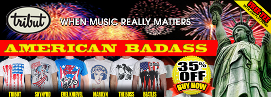 Tribut, 'When Music Really Matters'. Shop The American Badass Collection. Lynyrd Skynyrd, Evel Knievel, Marilyn, Bruce Springsteen 'The Boss', The Beatles. 35% off! Free tee with any purchase! Buy Now